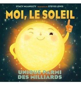 Moi, Le Soleil
