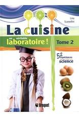 Livre La cuisine un véritable laboratoire ! Tome 2