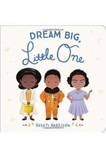 Book Dream Big, Little One