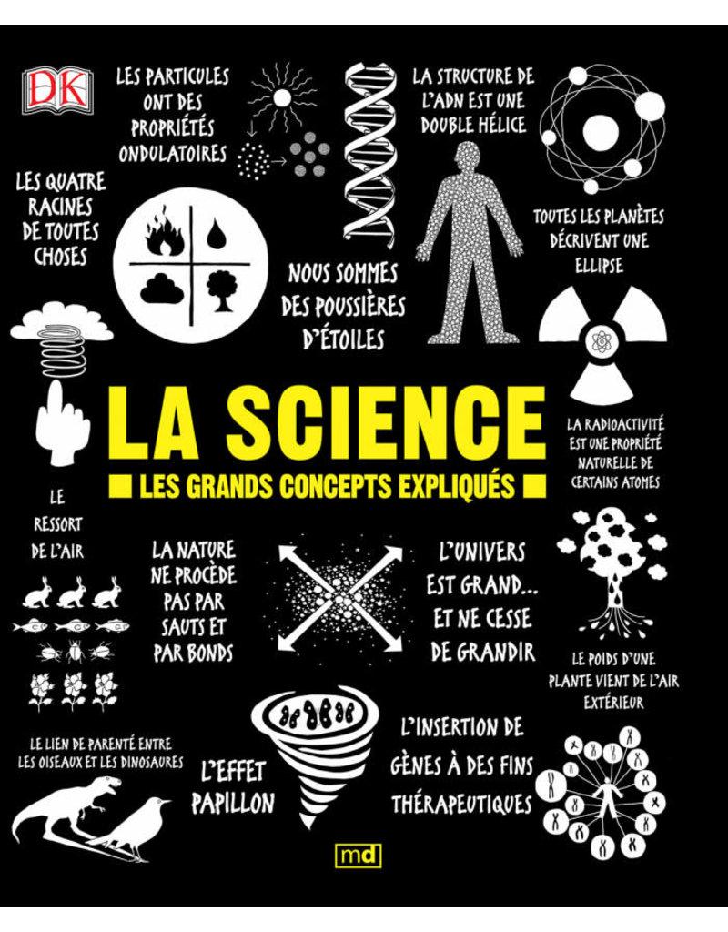 La Science - Les grands concept expliqués