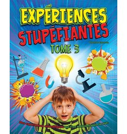 Expériences stupéfiantes - Tome #3