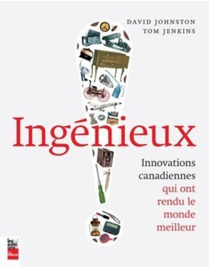 Ingénieux : Innovations canadiennes qui ont rendu le monde meilleur