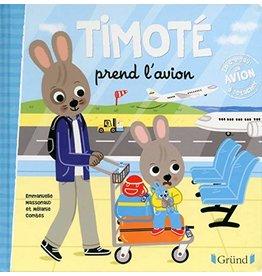 Timote prend l'avion