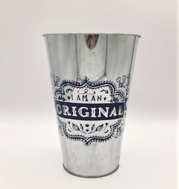 "Decorative Tin Bucket - ""I am Original"""