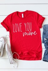 Love You More Graphic Tee
