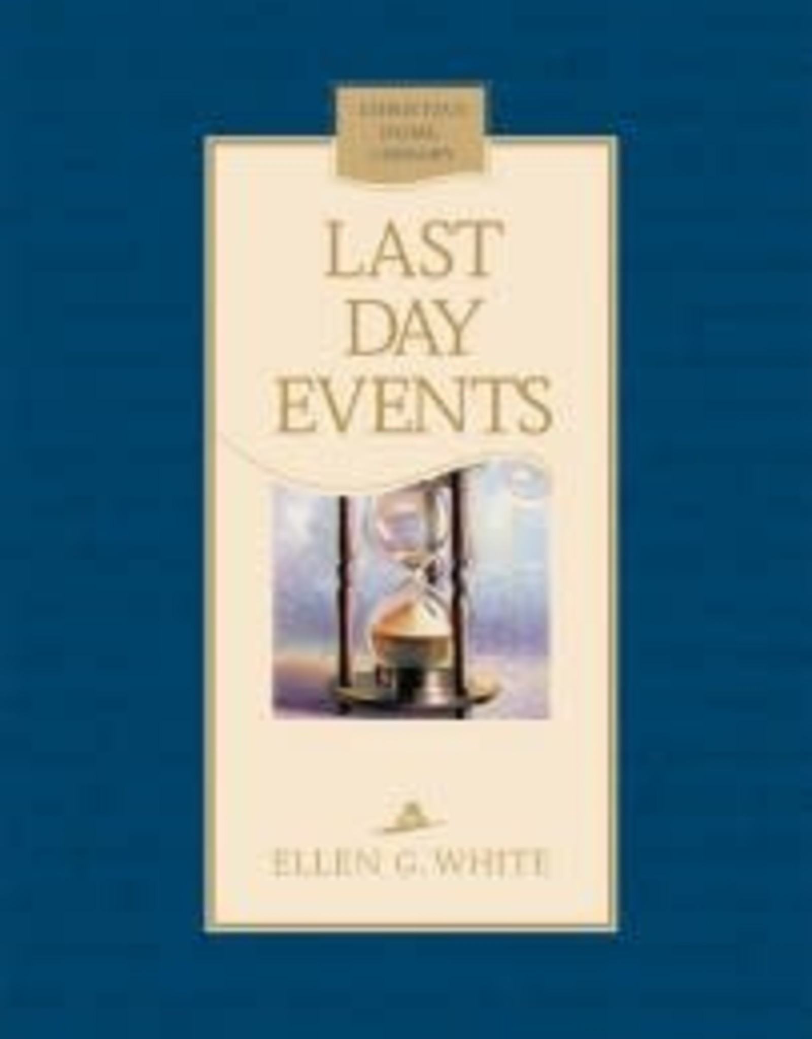 Ellen G.White Last Day Events (hard cover)