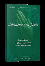 Helmut Haubell Demeurer en Jésus