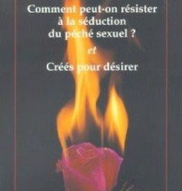Série Découverte Comment peut-on résister à la séduction sexuelle?