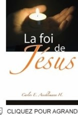 Carlos E. Aeschlimann H. La foi de Jésus