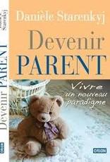 Danièle Starenkyj Devenir Parent