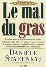 Danièle Starenkyj Le mal du gras