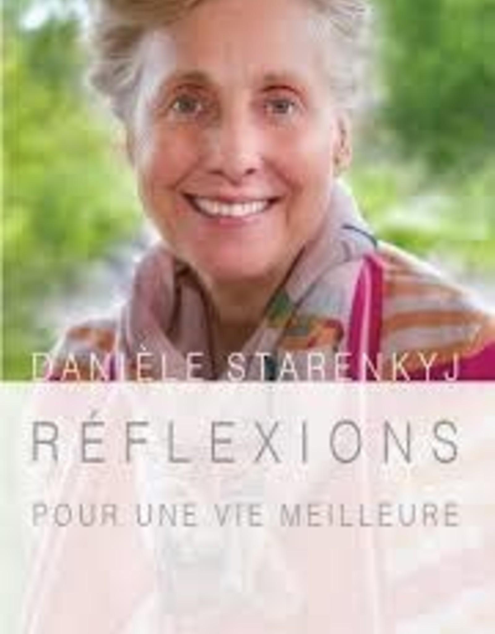 Danièle Starenkyj Réflexions pour une vie meilleure