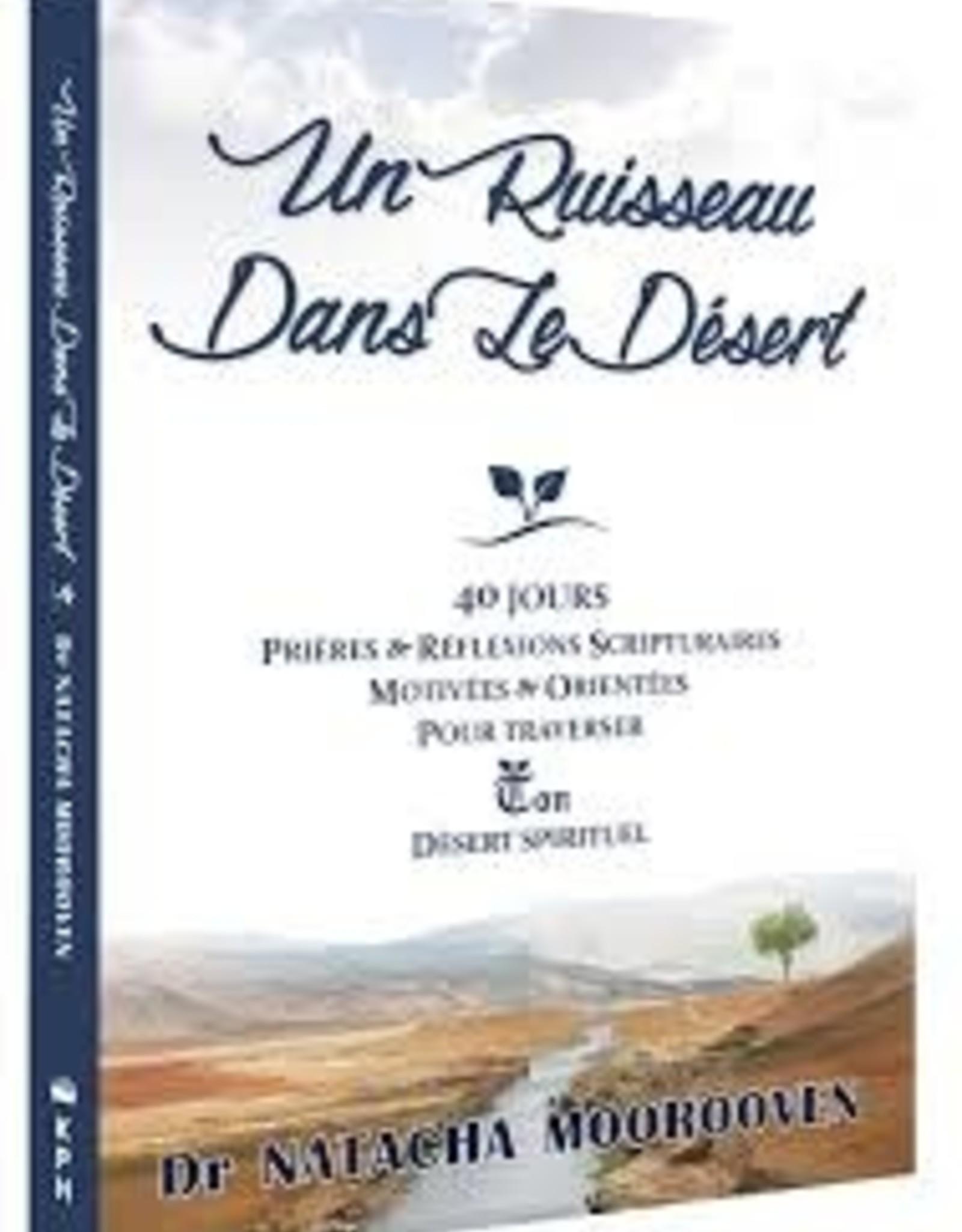 Dr. Natacha Moorooven Un ruisseau dans le désert