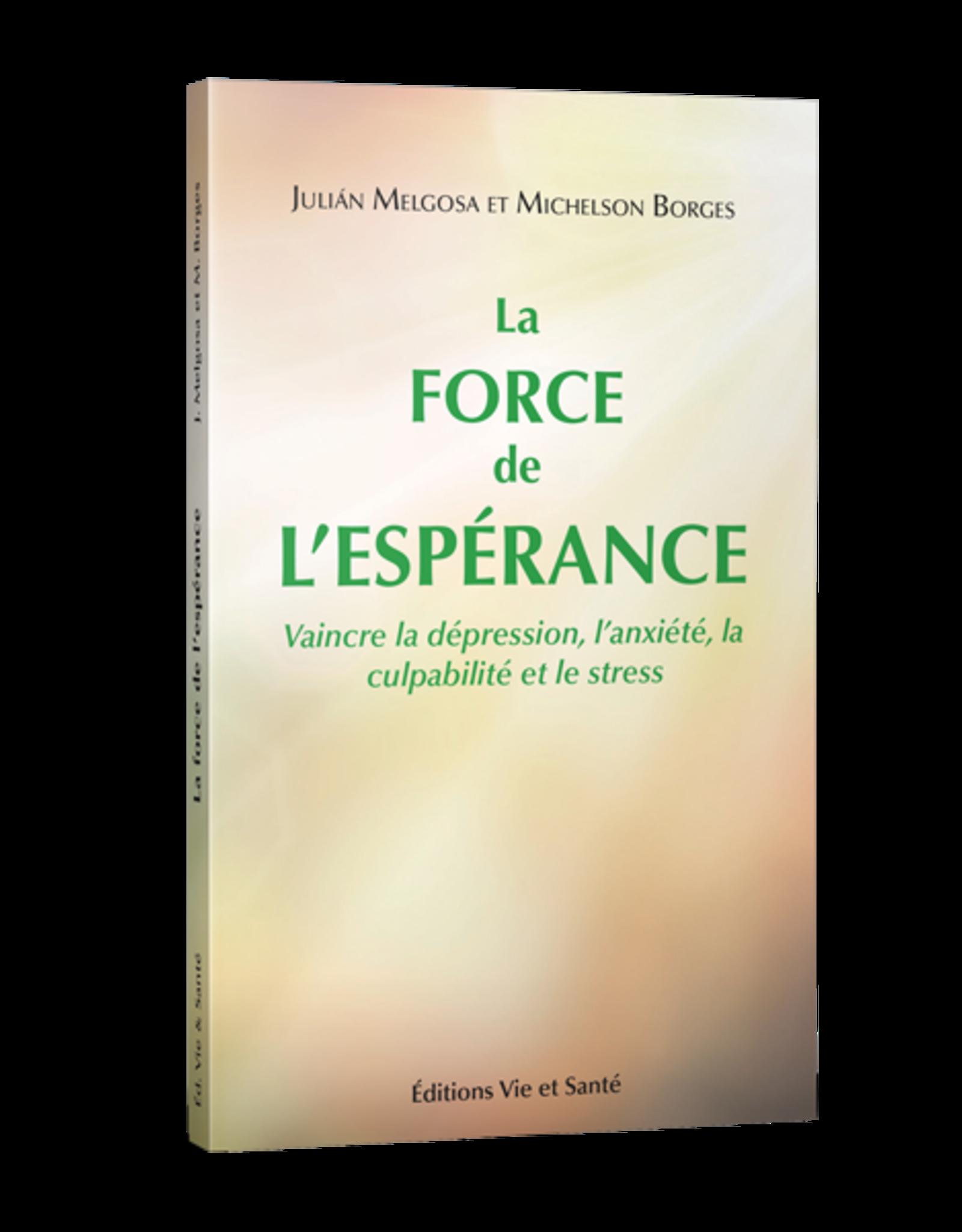 Julian Melgosa et Michelson Borges La force de l'espérance