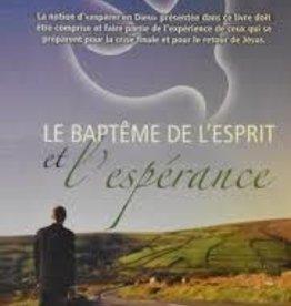 Dennis Smith Le baptême de l'esprit et l'espérance