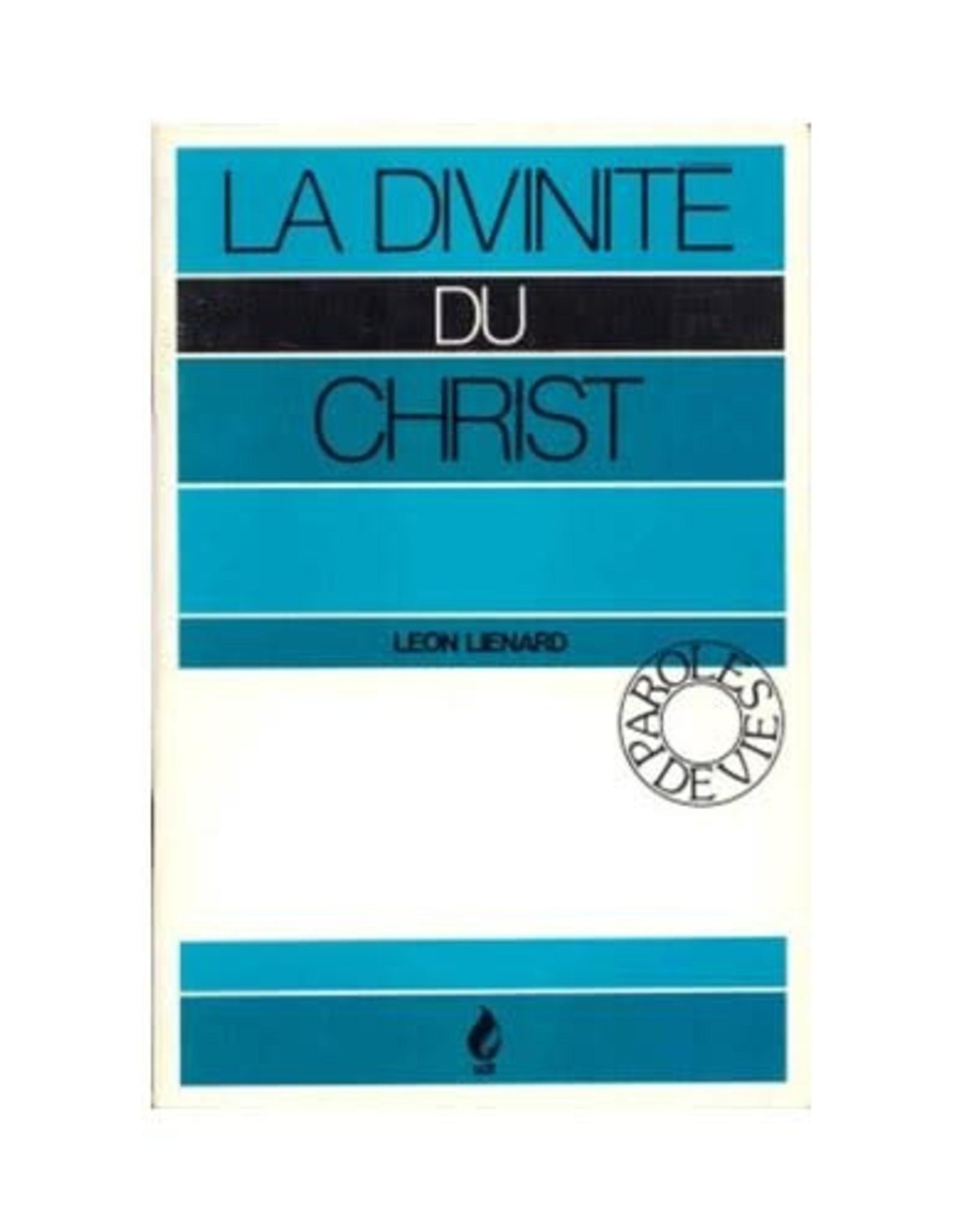 Leon Lienard La divinité du Christ