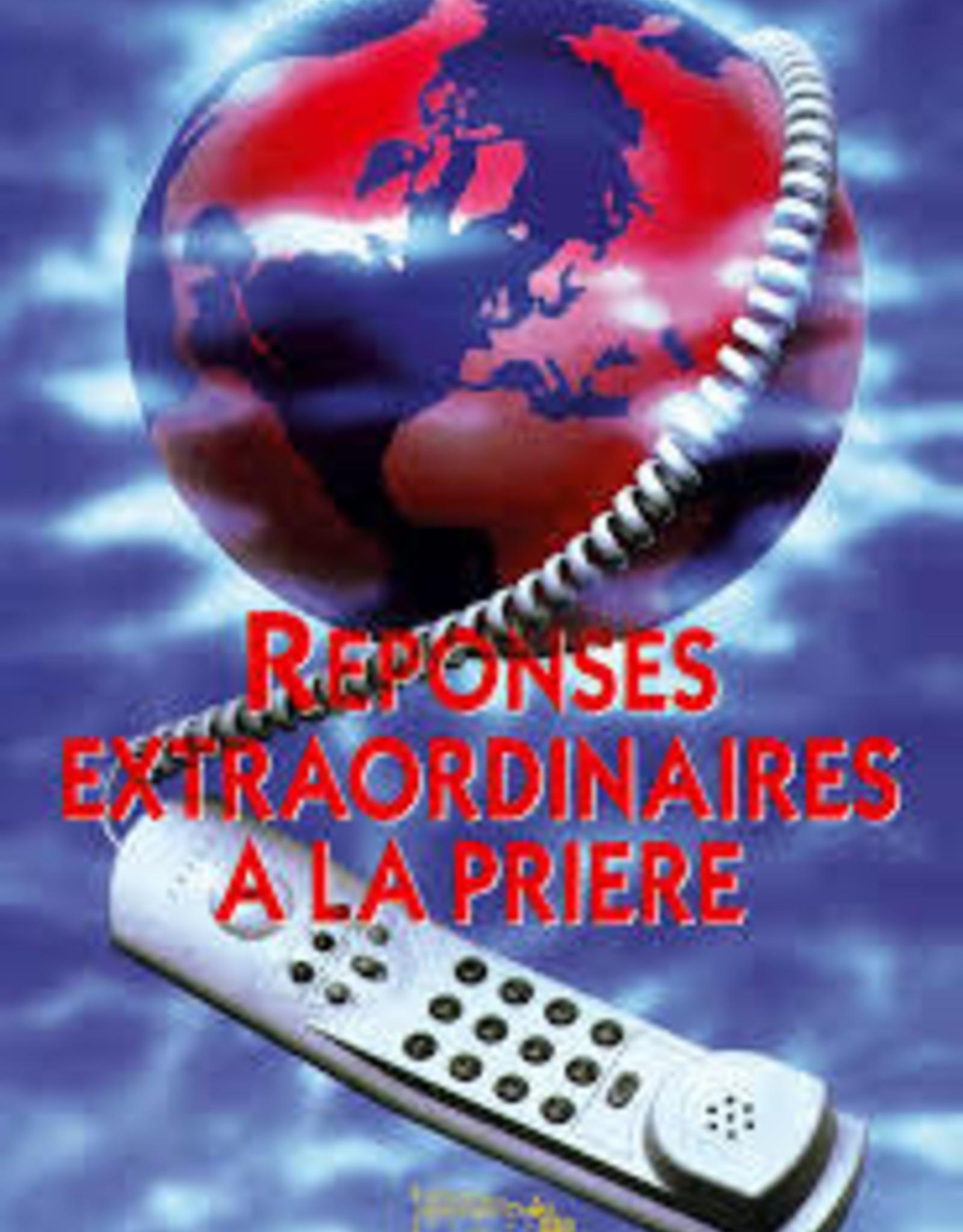 Roger Morneau Réponses extraordinaires à la prière