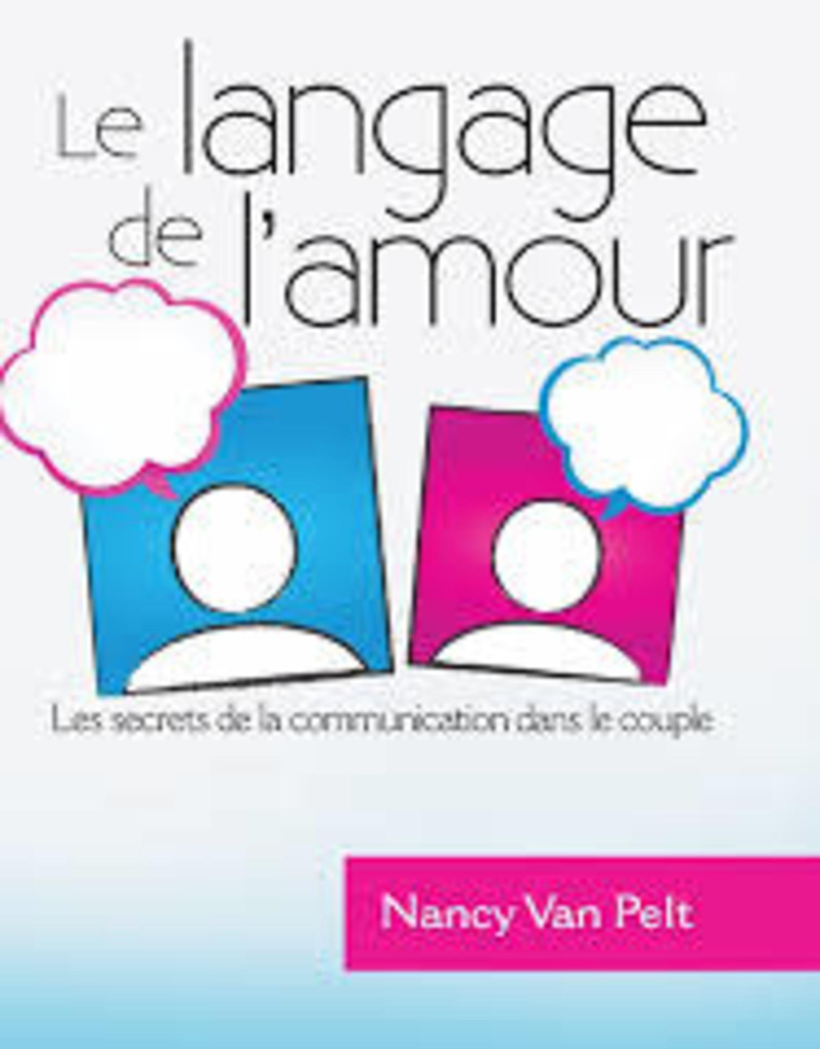 Nancy Van Pelt Le langage de l'amour