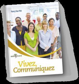 Nancy Van Pelt Vivez, communiquez