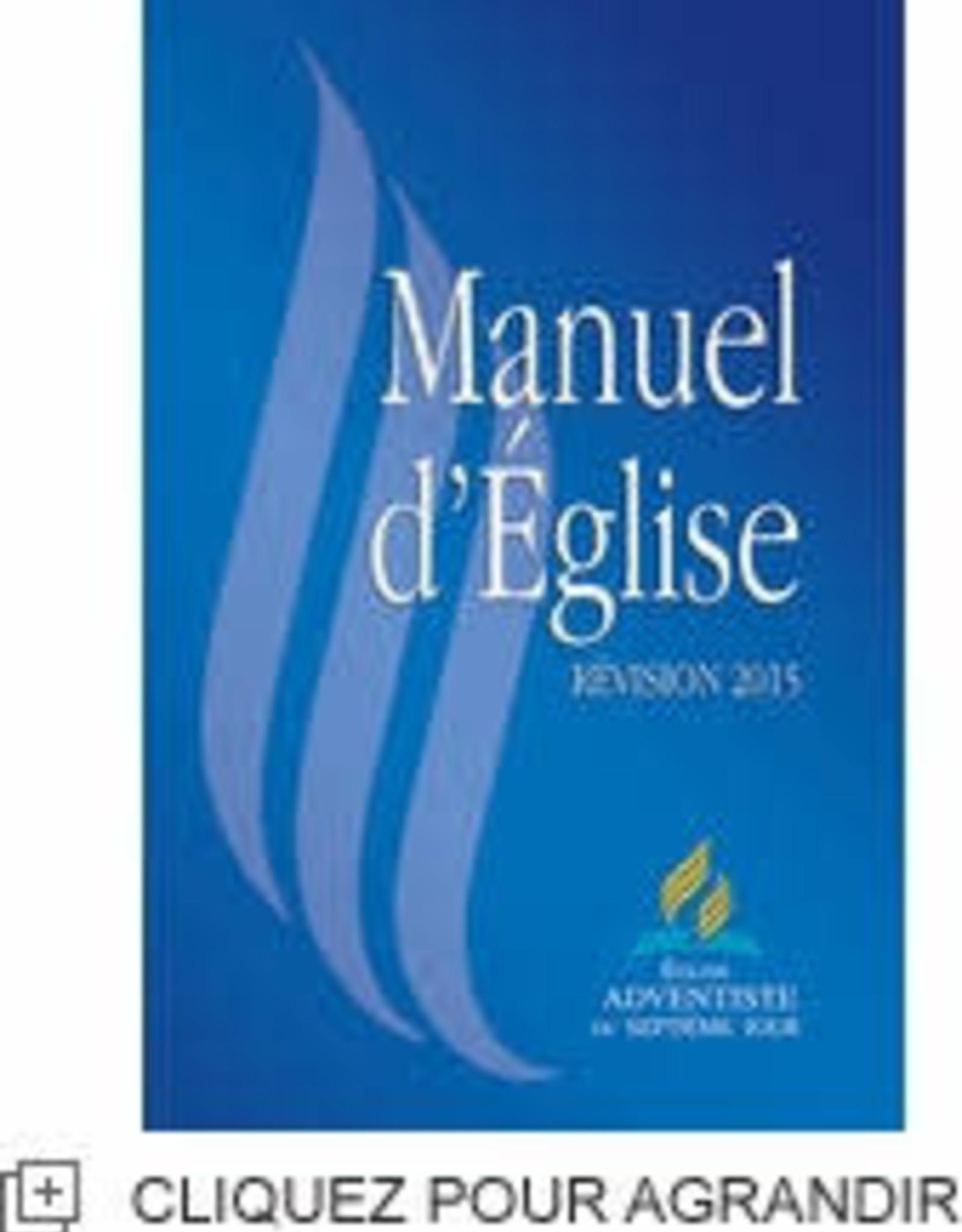 Église Adventiste du 7ème Jour Manuel d'Église Révision 2015 - Église Adventiste du 7ème Jour