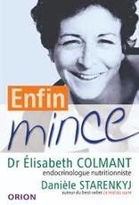 Dr Elisabeth Colmant & Danièle Starenkyj Enfin mince