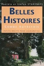 Danièle et Stefan Starenkyj Belles histoires