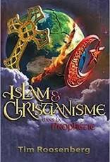 Tim Roosenberg Islam et Christianisme dans la prophétie