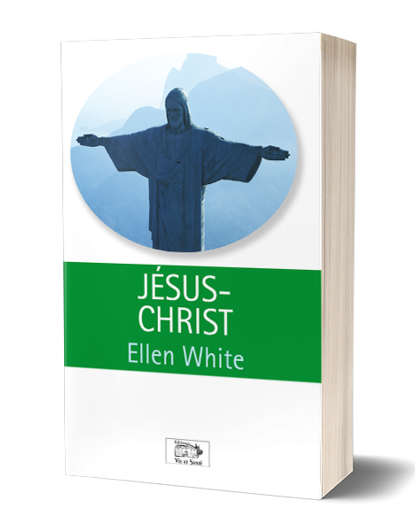 Ellen G.White Jésus Christ (Grand format - couverture souple)