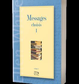 Ellen G.White Messages choisis Volume I