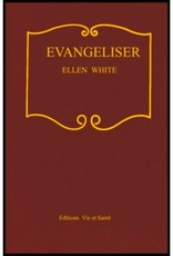 Ellen G.White Évangéliser