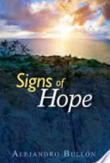 Alejandro Bullon Signs of Hope