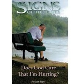 Signs of the Times Does God cares that I am hurting