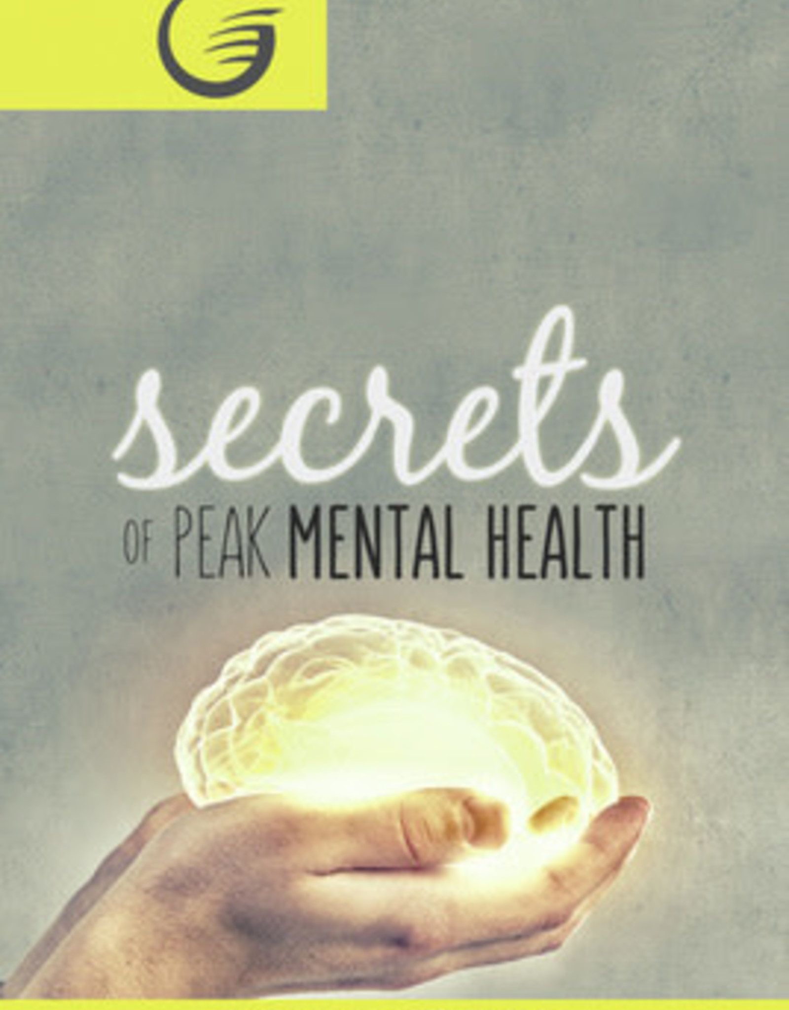 Glow Secrets of Peak Mental Health