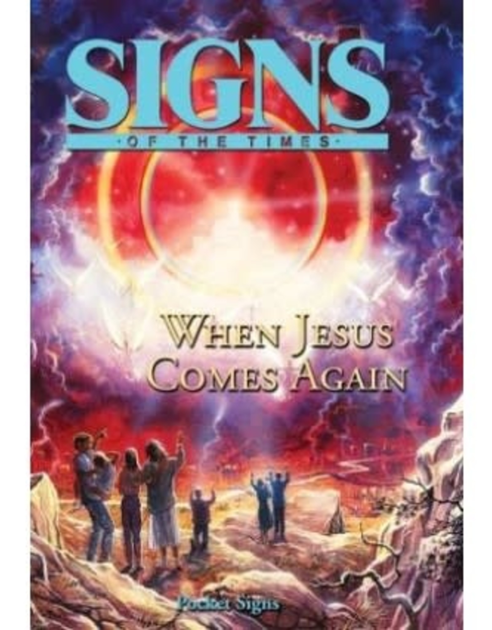 Signs When Jesus comes again