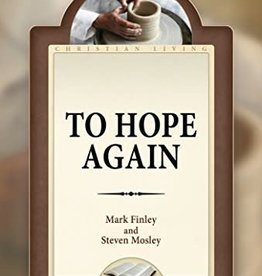 Mark Finley & Steve Mosley To hope again