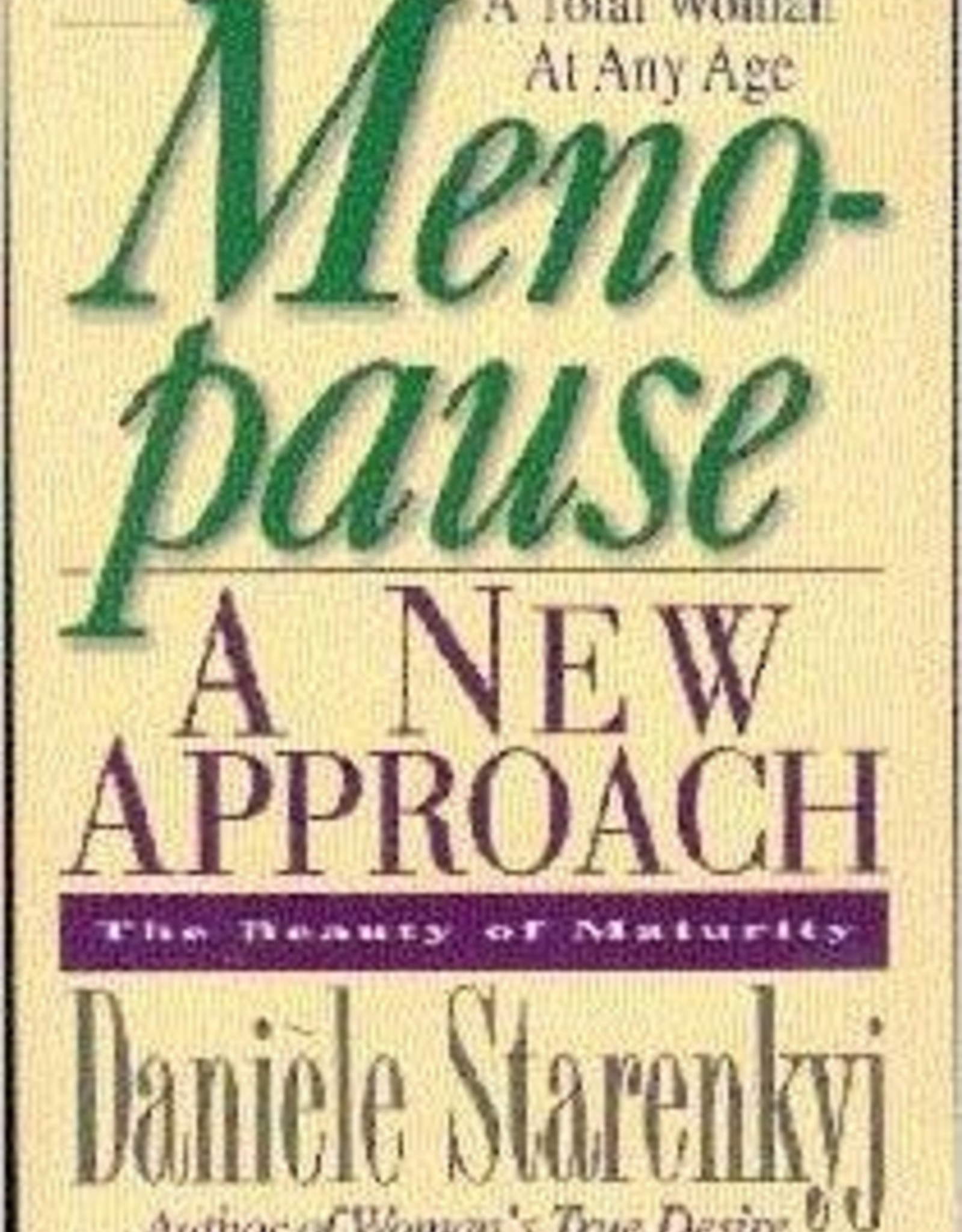 Danièle Starenkyj Menopause - A new approach