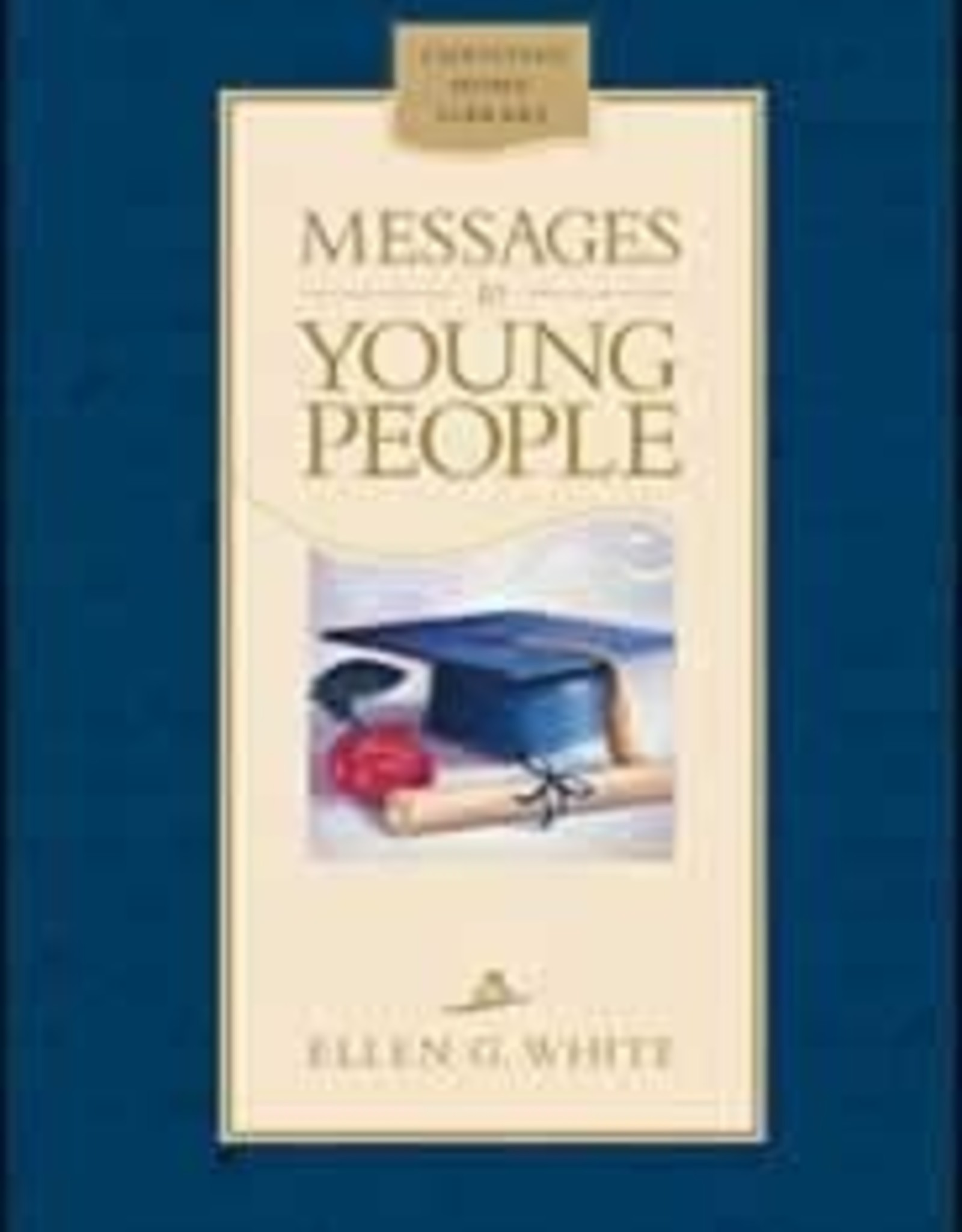 Ellen G.White Messages to Young People