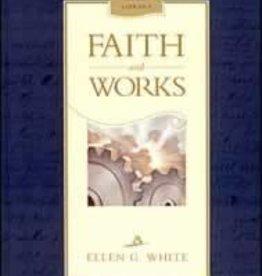 Ellen G.White Faith and Works