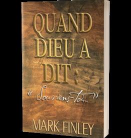 Mark A. Finley Quand Dieu dit Souvient toi