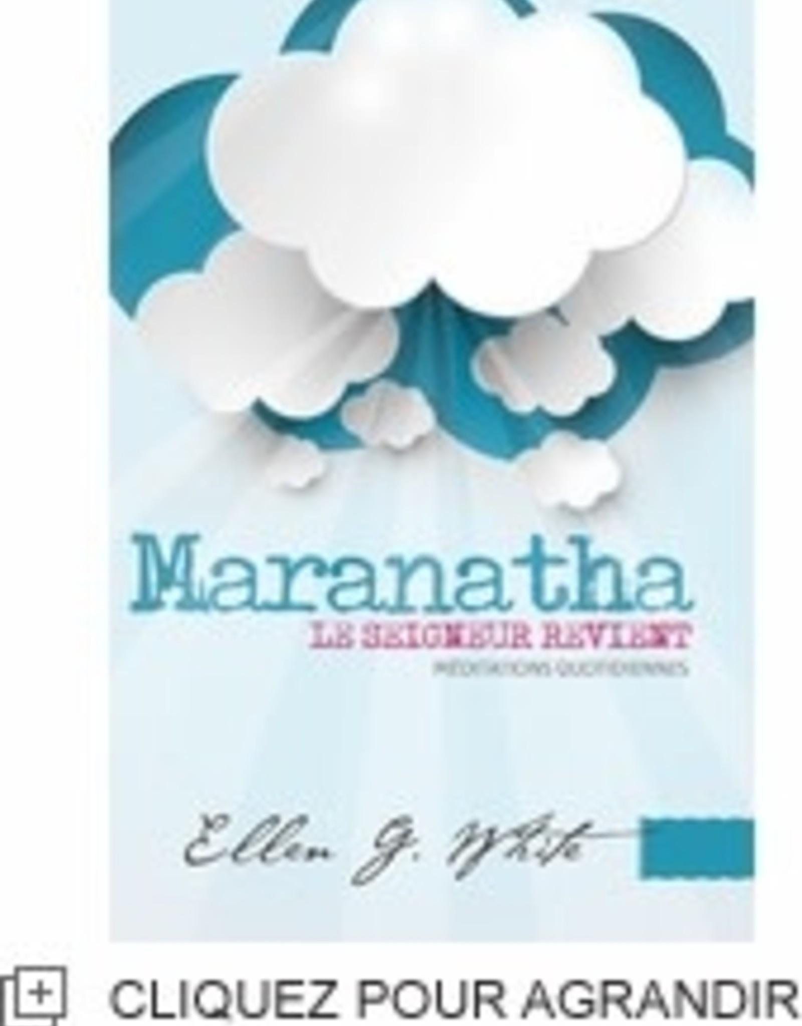 Ellen G.White Maranatha - Le Seigneur revient