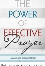 Jansen and Gloria Trotman The power of effective prayer