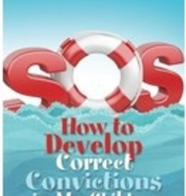 Kay Kuzma SOS How to Develop Correct Convictions in My Child