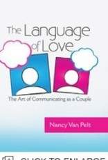 Nancy Van Pelt The language of Love - The art of communicating as a Couple