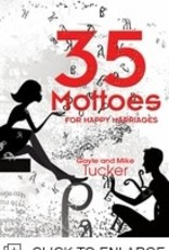 Gayle et Mike Tucker 35 Mottoes for Happy Marriages