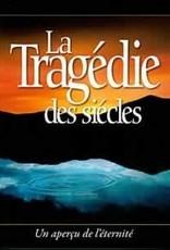 Ellen G.White La tragédie des siècles ( couverture souple)