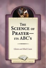 Glenn A. Coon & Ethel Coon The Science of Prayer - It's ABC's