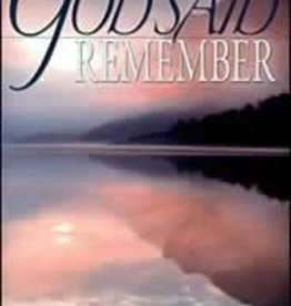 Mark A. Finley When God Said Remember