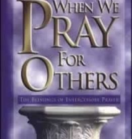 Carrol Johnson Shewmake When we Pray for Others