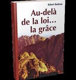 Roberto Badenas Au delà de la loi ... la grâce