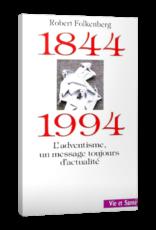 Robert Folkenberg 1844-1994 L'adventisme, un messsage toujours d'actualité